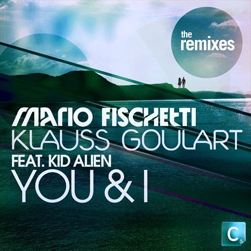 'You & I' - Mario Fischetti & Klaus ft. Kid Alien (Jono Fernandez Remix) (Cr2 Records)