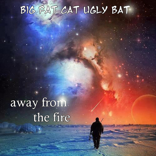 Away from the fire