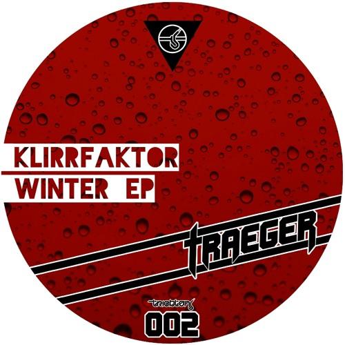KlirrFaktor - Winter EP Teaser [Triebton - TTT002]