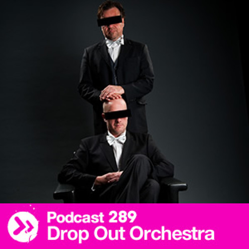 DTP289 - Drop Out Orchestra