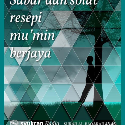 Resepi mu'min yang berjaya, Al-Baqarah ayat 43-46