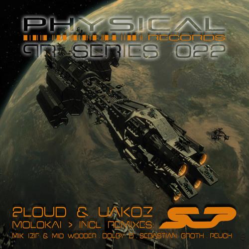 2Loud, Uakoz - Molokai (Original Mix) - Physical Records