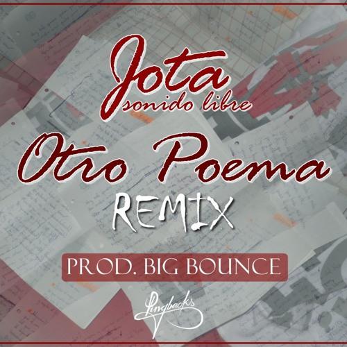 Jsl - Otro poema REMIX (Prod. Big Bounce)