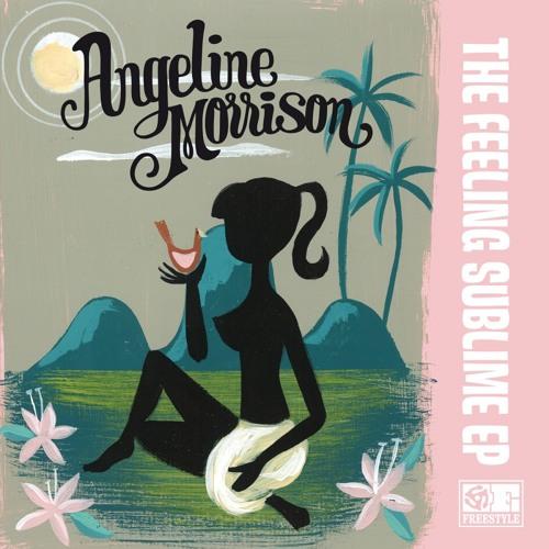 Angeline Morrison - The Feeling Sublime EP [clips]