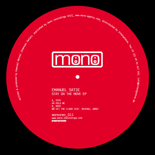 Out Now: Emanuel Satie - Stay On The Move EP (Mono Recordings)