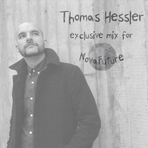 Thomas Hessler - NovaFuture Blog Mix 2013-02-01