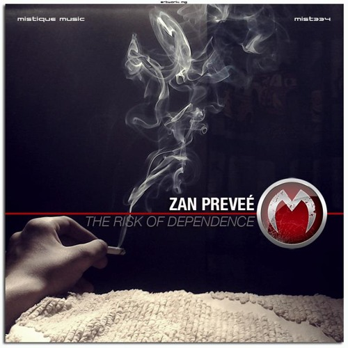 Zan Preveé - The Risk Of Dependence (Original Mix)(Cut)