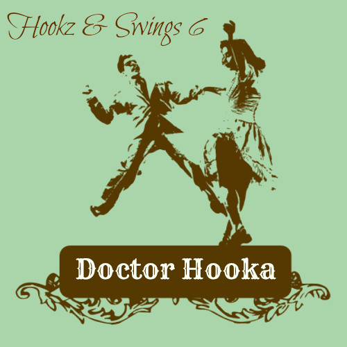 Doctor Hooka-Hookz & Swings 6