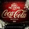 Da Jiggalaters Presents: Big Scoob Coca-Cola (Prod. by Koonondabeat)