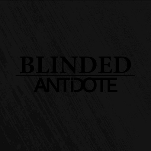 Antidote - Blinded
