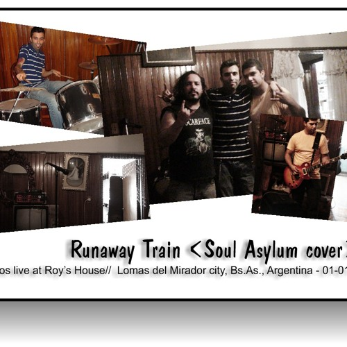 Runaway train (Soul Asylum cover) c/Fredy Mendez & Leo Battista