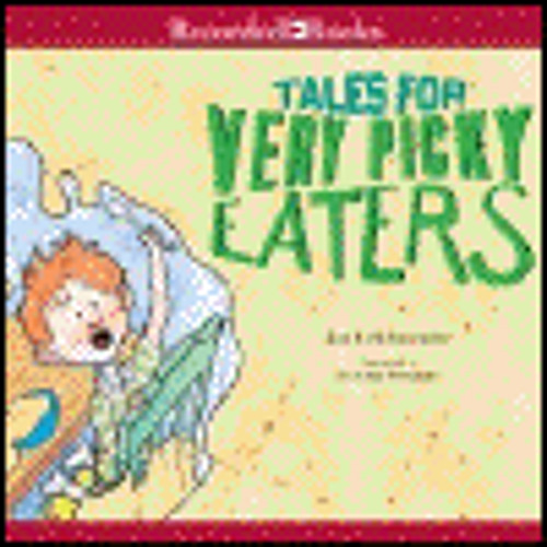 TALES FOR VERY PICKY EATERS by Josh Schneider, read by Peter Jay Fernandez