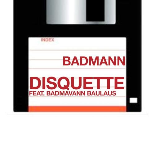 DISQUETTE (TEASER) Feat. BADMAVANN BAULAUS