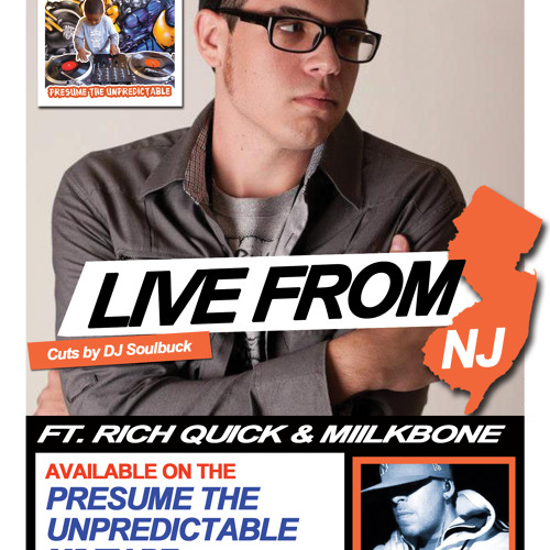 Rich Quick ft Miilkbone and DJ Soulbuck - Live From NJ - FREE DOWNLOAD