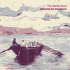 The Gentle Good - Aubade (GwymonCD013)
