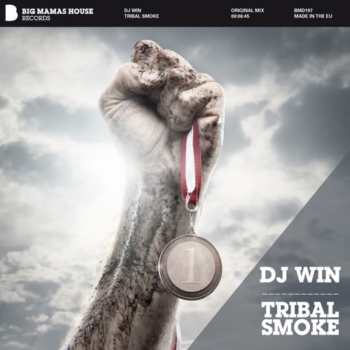 DJ WIN-Tribal Smoke[Out now on Beatport][BIG MAMA'S HOUSE RECORDS]