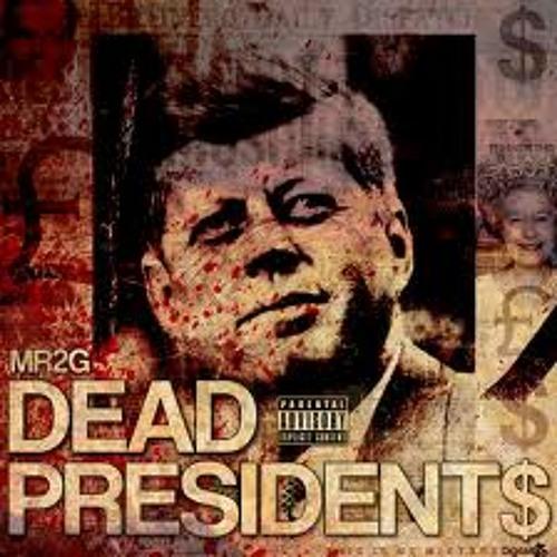 Dead  Prezidents pt. I