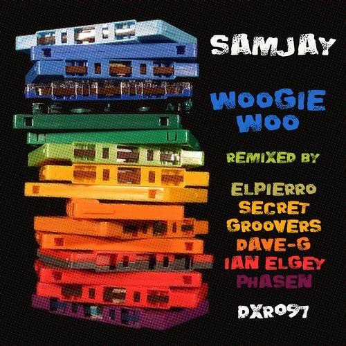 Samjay: Woogie Woo (Dave-G Remix)(Dublin Xpress Recordings)
