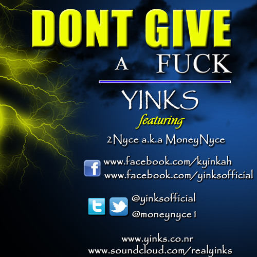 Yinks ft. 2Nyce - Don't give a fuck