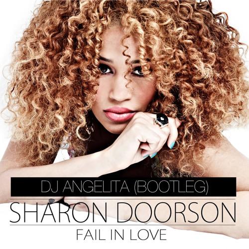 Sharon Doorson - Fail In Love (DJ Angelita Bootleg) preview