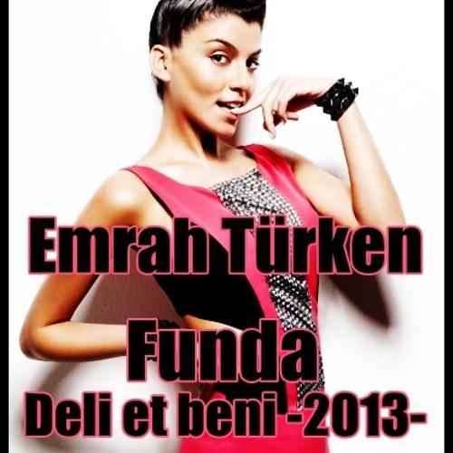 Emrah Türken ft. Funda - Deli et beni (2013 version)