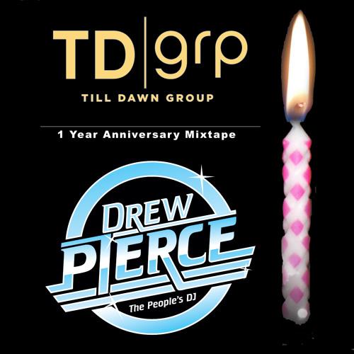 Till Dawn Group 1 Year Anniversary Mixtape