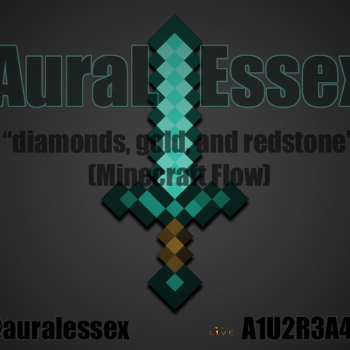 Diamonds, Gold and Redstone (Minecraft Flow)