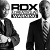 01 - RDX & Dreadsquad - Warning