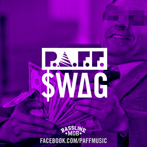 ▲ P.A.F.F. - $WAG ▲ [FREE DOWNLOAD]