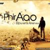 Awarapan-Toh Phir Aao(Dj Danish & Ashish RMX)