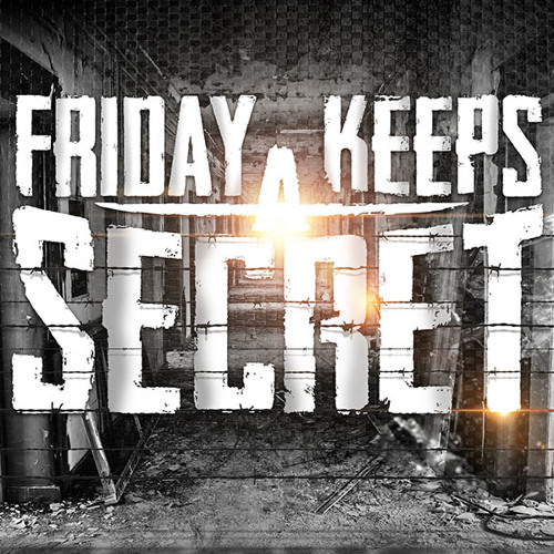 Friday Keeps A Secret - Over And Over