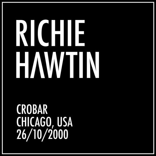 Richie Hawtin: Crobar, Chicago, USA (26/10/2000)