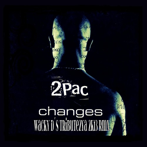 2Pac - Changes ( preview / funny thing? )