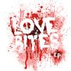 Love Bites (Clip)