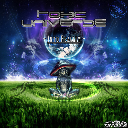 Toxic Universe - Into Reality (Factor Rmx)