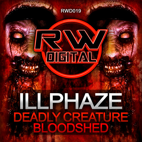 RWD019-01 - Illphaze -  Deadly Creature. (OUT NOW)