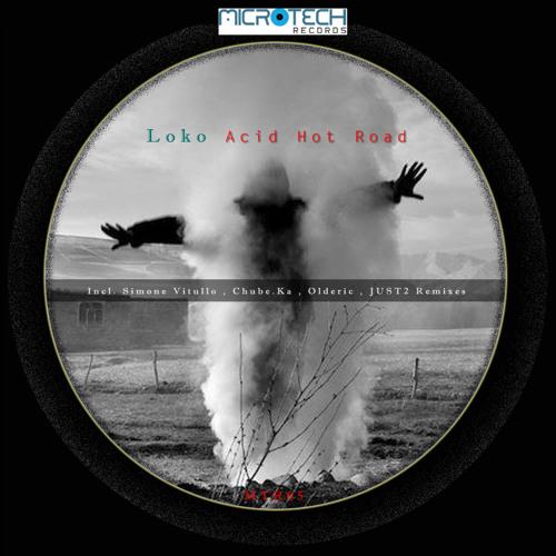 Loko - Acid Hot Rod (Original Mix) / Microtech Records * Get Now @ Beatport!