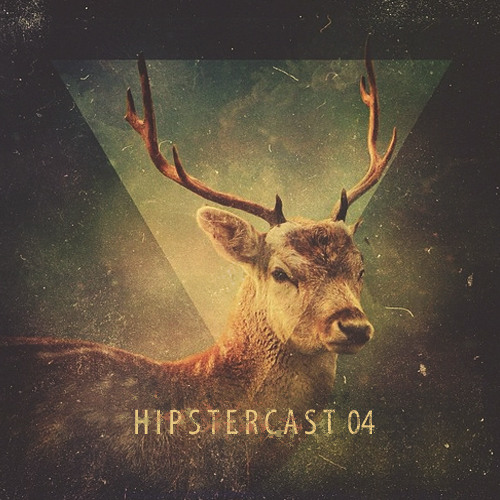 Hipstercast 04