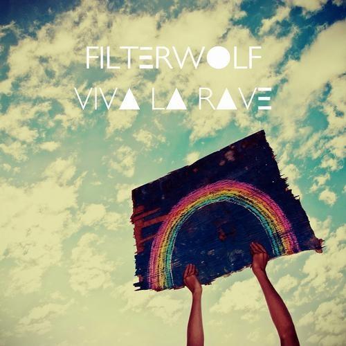 FIL027 - Filterwolf - Viva La Rave LP (Snippet)