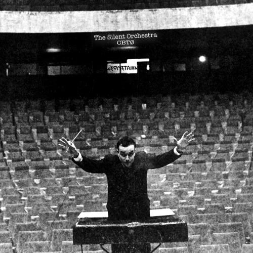 CBTØ The Silent Orchestra [GEO009]