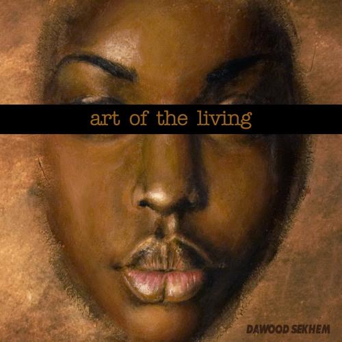 Art Of The Living