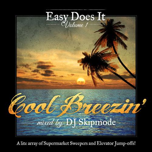 DJ Skipmode_Easy Does It Vol. 1 (Full Mix)