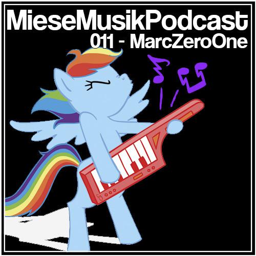 MieseMusik Podcast 011 - MarcZeroOne