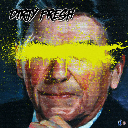Dirty Fresh - Mirrors (out now!)