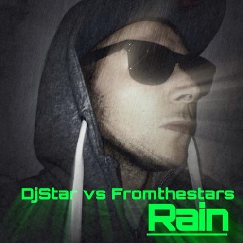 Djstar vs fromthestars ~ RaiN