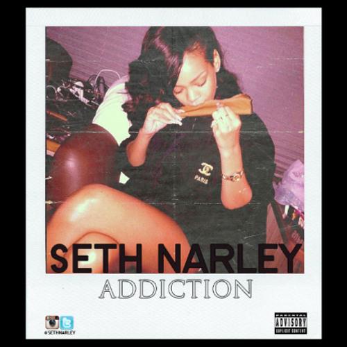 Seth Narley - Addiction (prod. by Friday Tha 13th)