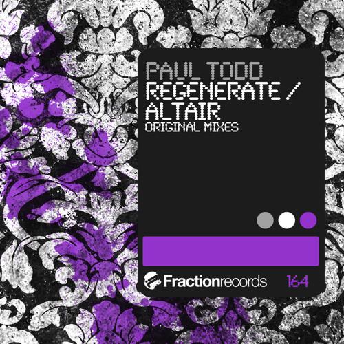 Paul Todd - Regenerate - Fraction Records - ASOT 598