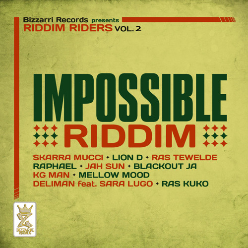 01. Skarra Mucci - Not Impossible To Me [Impossible Riddim - Bizzarri Records 2013]