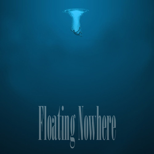 Floating Nowhere - I'll Remember