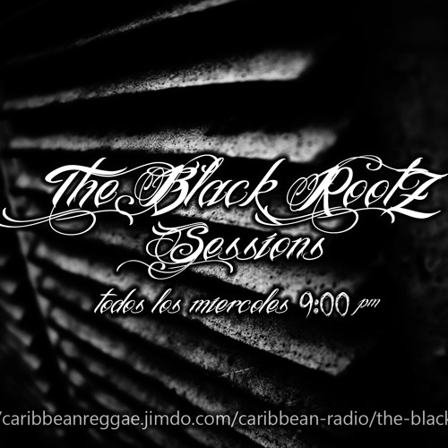 The Black Rootz Sessions P30